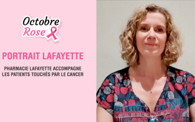 Octobre Rose : Pharmacie Lafayette accompagne les patients touchés par le cancer